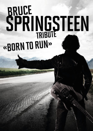 "Bruce Springsteen - Tribute ""Born to Run"" Rigiblick-Tribute to the BOSS"