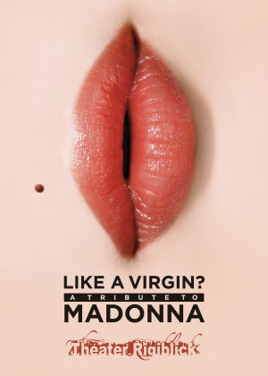 Tribute to Madonna Like a Virgin?